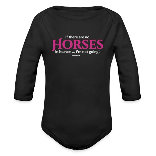 No Horses in Heaven - Baby Bio-Langarm-Body