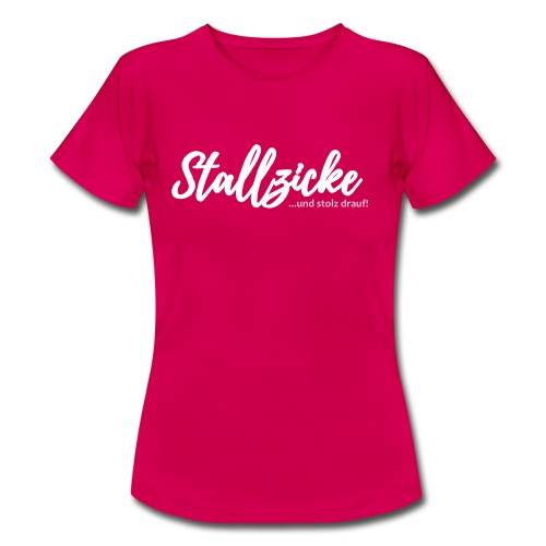 Stallzicke - Frauen T-Shirt