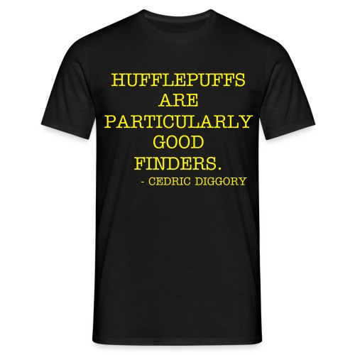 Hufflepuffs are particularly good finders. - Men's T-Shirt