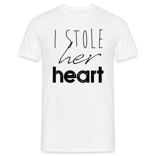 Stole Her Heart - Männer T-Shirt