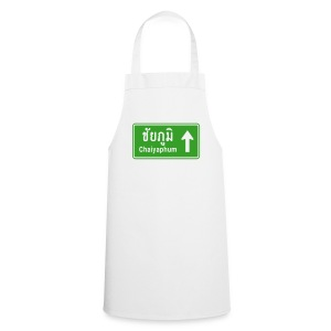 Chaiyaphum, Thailand / Highway Road Traffic Sign - Cooking Apron