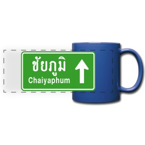 Chaiyaphum, Thailand / Highway Road Traffic Sign - Full Color Panoramic Mug