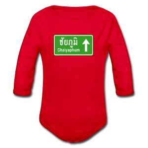 Chaiyaphum, Thailand / Highway Road Traffic Sign - Organic Longsleeve Baby Bodysuit