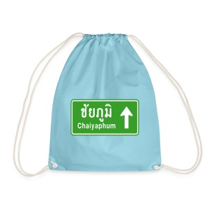 Chaiyaphum, Thailand / Highway Road Traffic Sign - Drawstring Bag