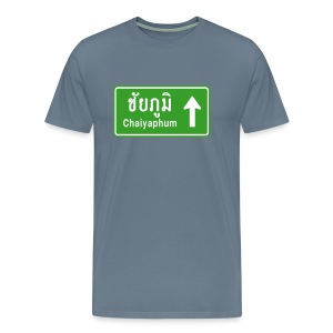 Chaiyaphum, Thailand / Highway Road Traffic Sign - Men's Premium T-Shirt