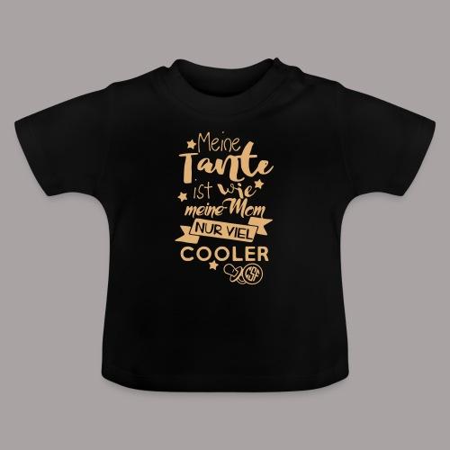 Meine Tante ist wie ... - Baby T-Shirt