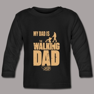 My Dad is the ... - Baby Langarmshirt