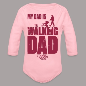 My Dad is the ... - Baby Bio-Langarm-Body