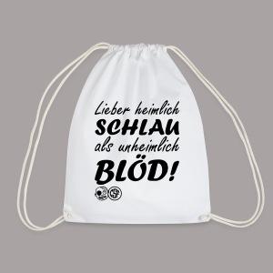 Lieber heimlich Schlau ...