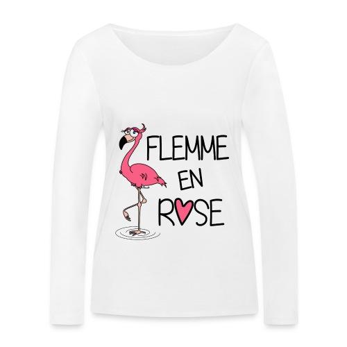 T-shirt ml Femme Flamant Rose / Flemme en Rose  - T-shirt manches longues bio Stanley & Stella Femme