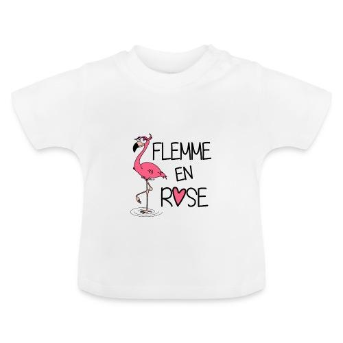 T-shirt Bébé Flamant Rose / Flemme en Rose  - T-shirt Bébé