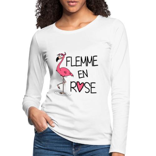 T-shirt ml P Femme Flamant Rose / Flemme en Rose  - T-shirt manches longues Premium Femme