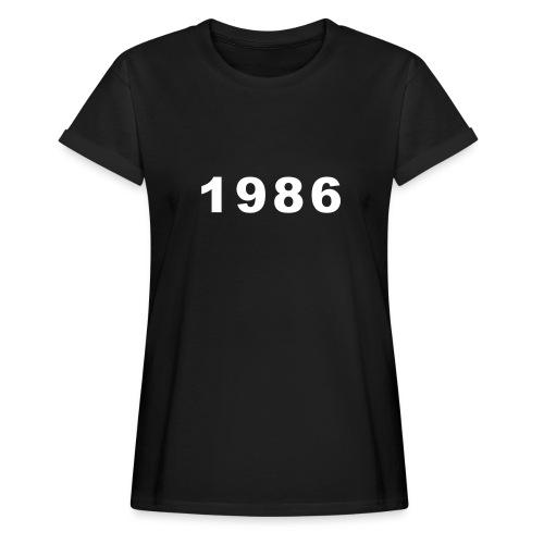 1986 - Vrouwen oversize T-shirt