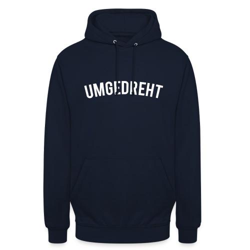 Unisex Hoodie | umgedreht - Unisex Hoodie