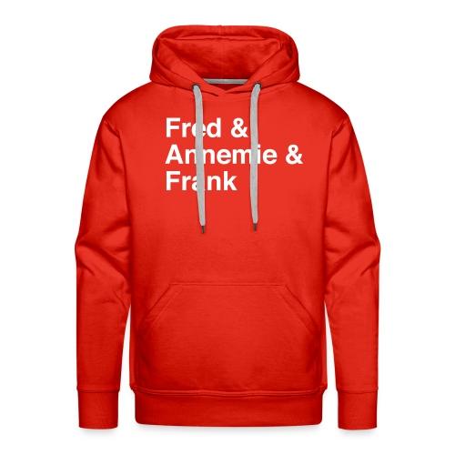 Fred & Annemie & Frank - Männer Premium Hoodie