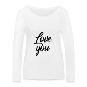 Love You - Femme - T-shirt manches longues bio Stanley & Stella Femme