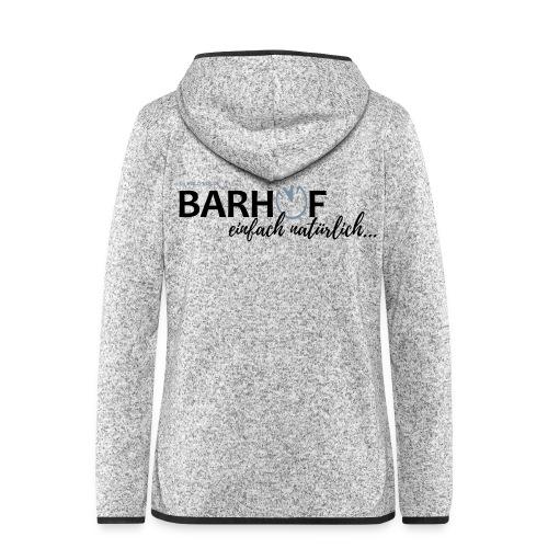 Barhuf - einfach natürlich - Frauen Kapuzen-Fleecejacke