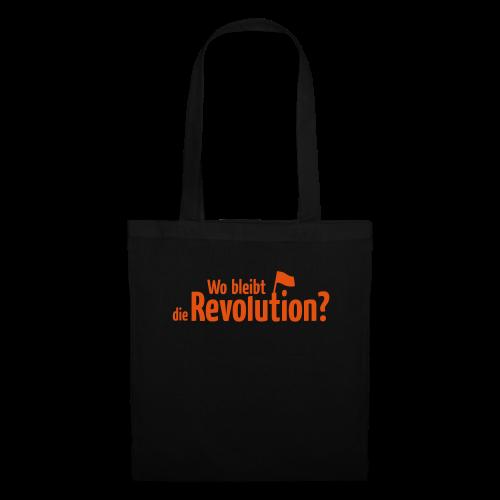 Wo bleibt die Revolution?  Stofftasche - Stoffbeutel