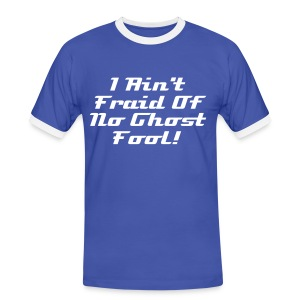 I Ain't Fraid of no Ghost - Mens Tee - Men's Ringer Shirt