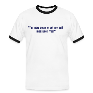 T-Shirts ~ Men's Ringer Shirt ~ Gascoigne Quote