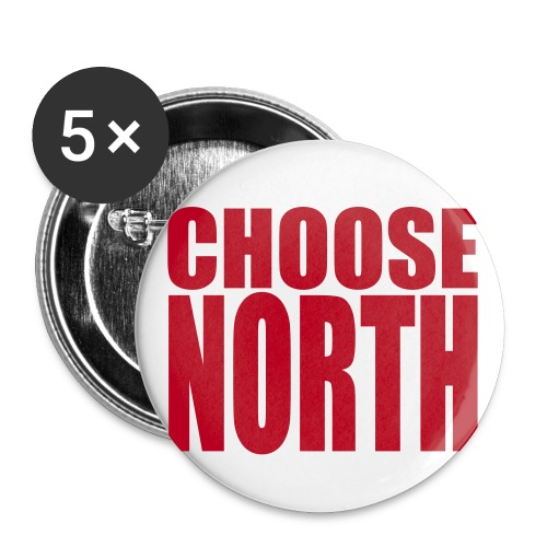 Choose North Badgepin - Buttons small 25 mm