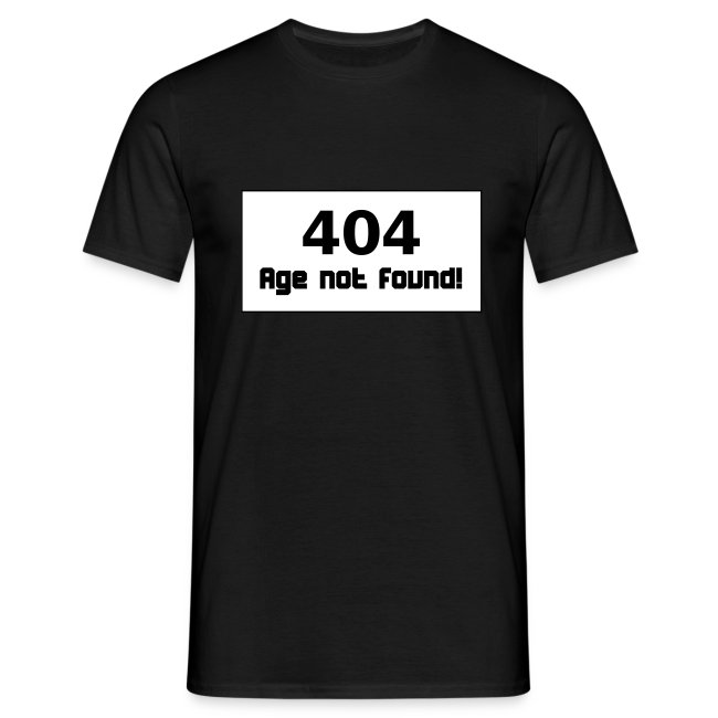 Birthday 404 Age Not Found Geburtstag T Shirts