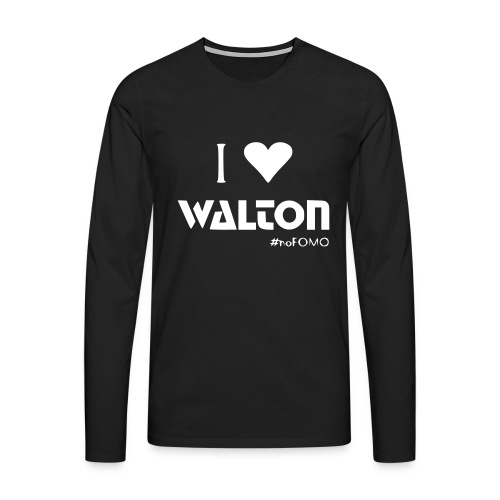 I love Walton #noFOMO Longsleeve | Talk Crypto To Me - Männer Premium Langarmshirt