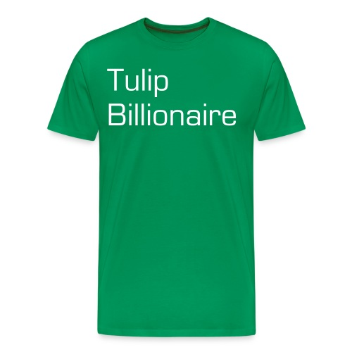 Tulip Billionaire 1 - Men's Premium T-Shirt
