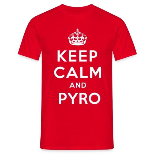 Keep Calm & Pyro - T-shirt Homme
