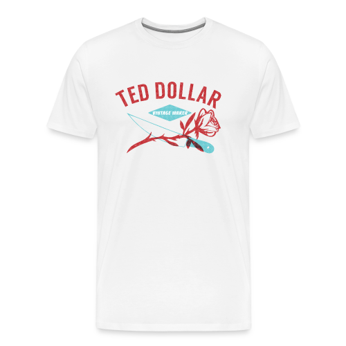 T-shirt Premium Homme - Designé par Ted Dollar (@teddollar) pour Ted Dollar Clothing Europe #rockabilly #pinup #tattoo #rocknroll #motorcycle #biker #teddollar #gothic #burlesque