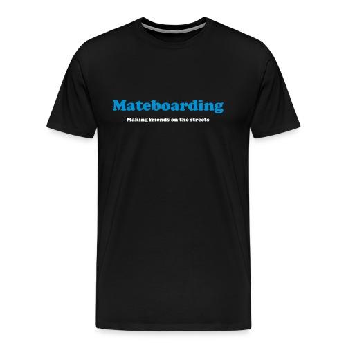 Mate boarding black - Men's Premium T-Shirt