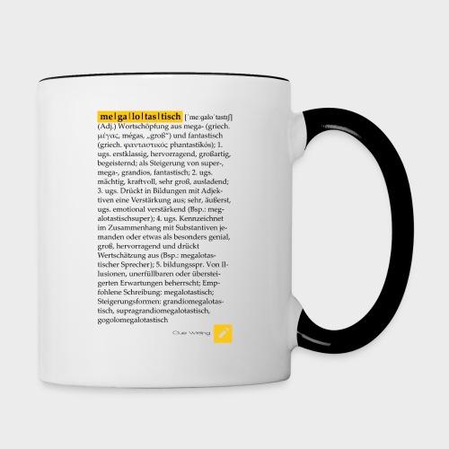 Megalotastisch | Tasse (Weiß/Schwarz) - Tasse zweifarbig
