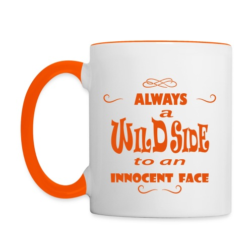 Always a wild side - Contrasting Mug
