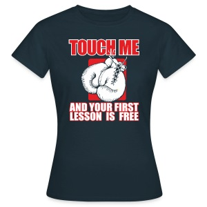 TOUCH ME AND YOUR FIRST LESSON IS FREE - Maglietta da donna