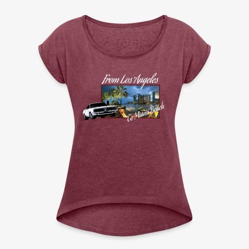 Sixtyfiveo LA to Miami Beach - Frauen T-Shirt mit gerollten Ärmeln