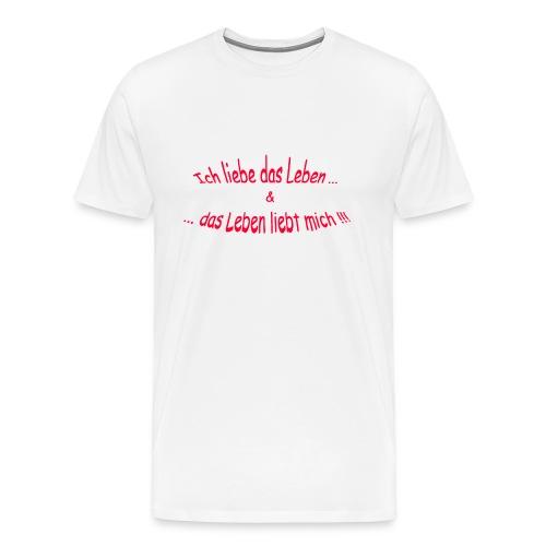 Männer Premium T-Shirt - Sprüche,Spiritualität,Positives Denken,Lebensweisheiten,Esoterik,Affirmationen