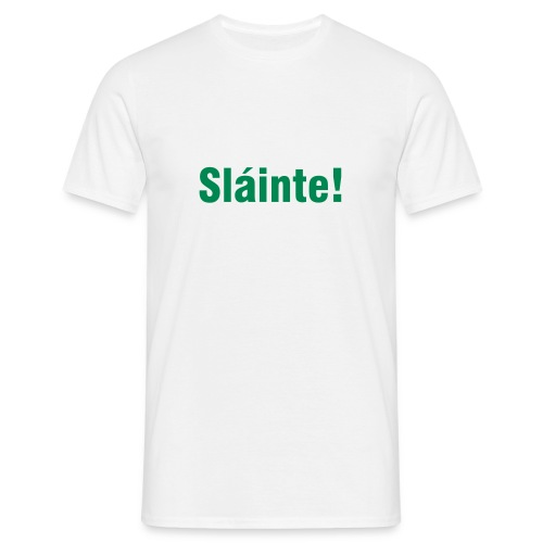 Slainte! - Men's T-Shirt