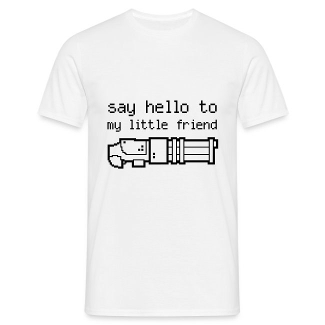 Gamershirt Say Hello To My Little Friend Wb Mens T Shirt