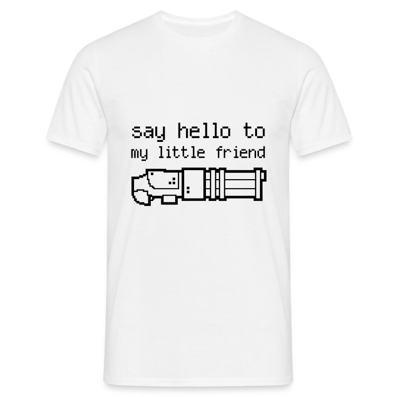 Say hello to my little friend - W/B - Men's T-Shirt