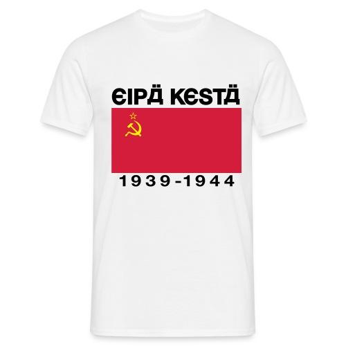 Eipä kestä -valkoinen - Miesten t-paita
