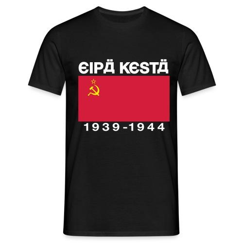 Eipä kestä -musta - Miesten t-paita