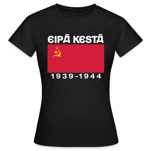Eipä kestä -naisten musta - Naisten t-paita
