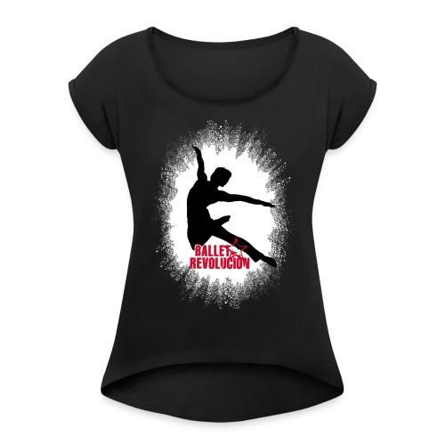Damen T-Shirt Ballet Revolución Tänzer mit gerollten Ärmeln, schwarz - Frauen T-Shirt mit gerollten Ärmeln