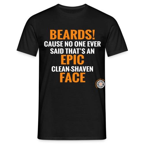 Beards Epic face - Mannen T-shirt