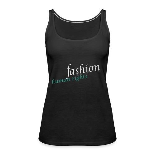 fashion for human rights - Frauen Premium Tank Top