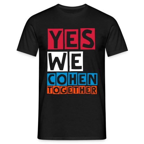 yes we cohen together - Mannen T-shirt