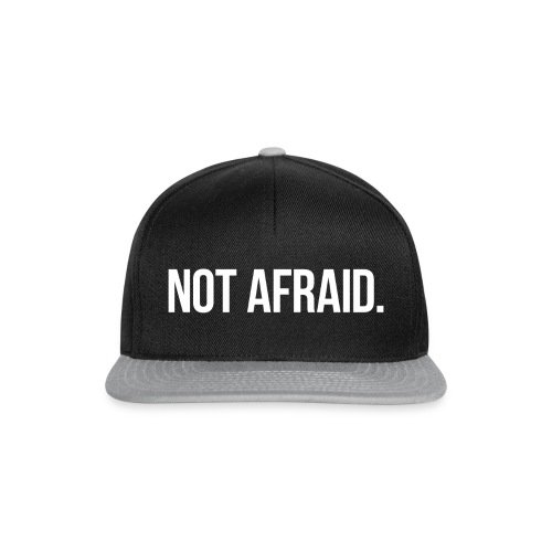 Snapback Not Afraid, - Snapback Cap