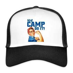 We CAMP do it! - BaseCap - Trucker Cap