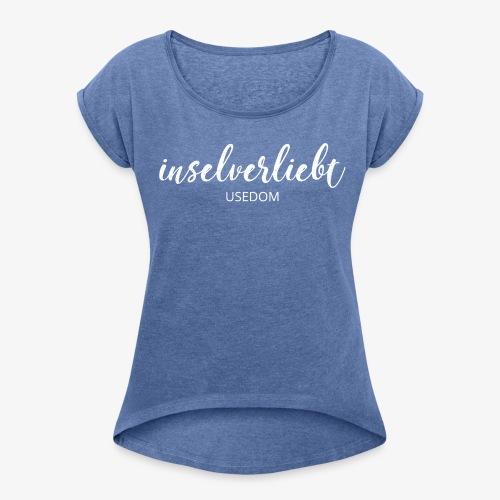 Boyfriendshirt inselverliebt - Frauen T-Shirt mit gerollten Ärmeln