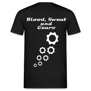 Blood, Sweat and Gears - Men's T-Shirt